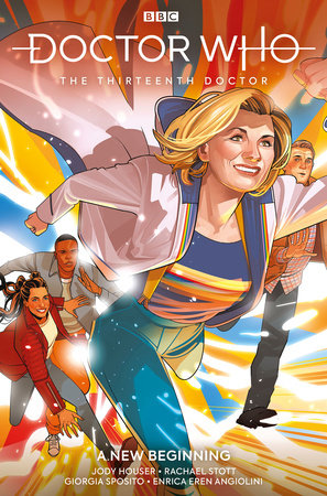Doctor Who: The Thirteenth Doctor Vol. 1: New Beginnings by Jody Houser