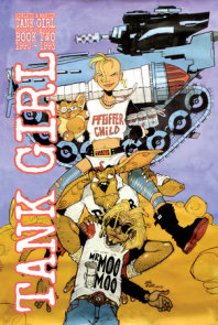 Tank Girl Full Colour Classics Book Two (1991-1993)