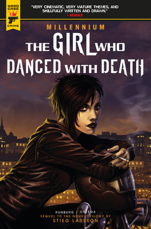 Millennium Vol. 4: The Girl Who Danced With Death by Sylvain Runberg