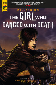 Millennium Vol. 4: The Girl Who Danced With Death