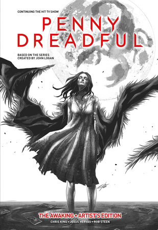 Penny Dreadful Vol. 1: The Awaking Artist's Edition by Chris King