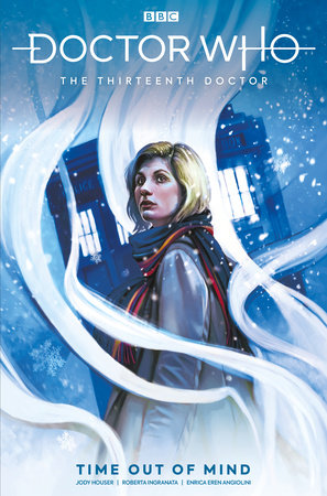 Doctor Who: The Thirteenth Doctor: Time Out of Mind by Jody Houser