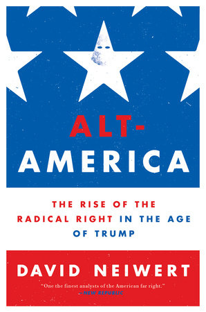 Alt-America by David Neiwert