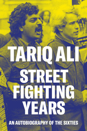 Street Fighting Years by Tariq Ali