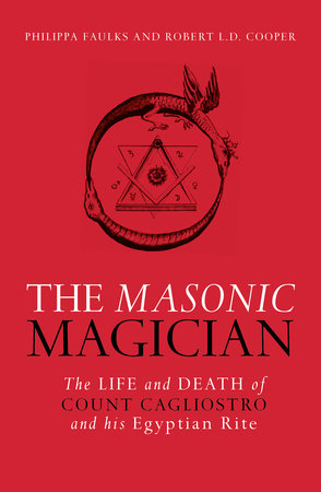 The Masonic Magician by Phillipa Faulks and Robert Cooper