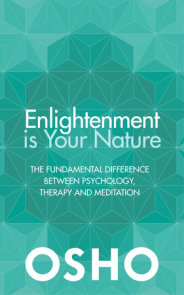 Enlightenment is Your Nature