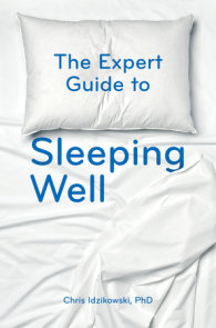 The Expert Guide to Sleeping Well