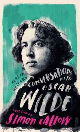 Conversations with Wilde by Merlin Holland