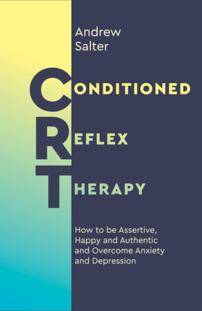 Conditioned Reflex Therapy by Andrew Salter