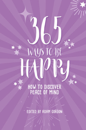 365 Ways To Be Happy by