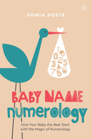 Baby Name Numerology by Sonia Ducie