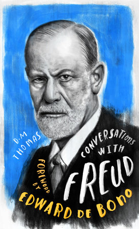 Conversations with Freud by D.M. Thomas