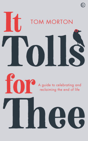 It Tolls For Thee by Tom Morton