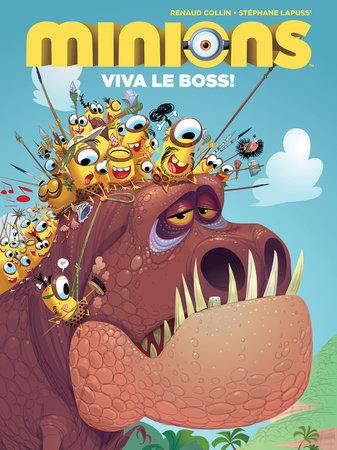 Minions: Viva Le Boss! by Stephane Lapuss