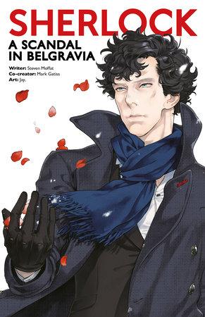 Sherlock: A Scandal in Belgravia Part 1 by Steven Moffat and Mark Gatiss