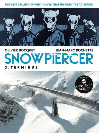 Snowpiercer Vol. 3: Terminus by Olivier Bocquet
