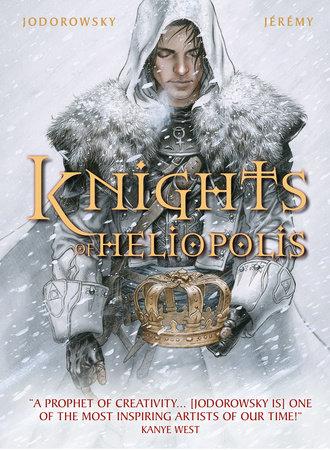 The Knights of Heliopolis by Alejandro Jodorowsky