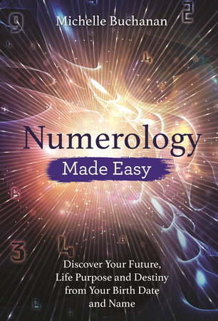 Numerology Made Easy by Michelle Buchanan
