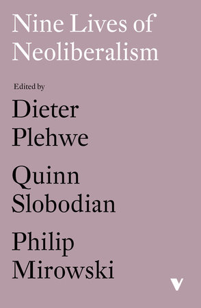 Nine Lives of Neoliberalism by