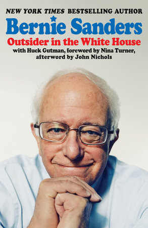 Outsider in the White House by Senator Bernie Sanders
