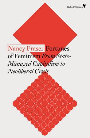 Fortunes of Feminism by Nancy Fraser