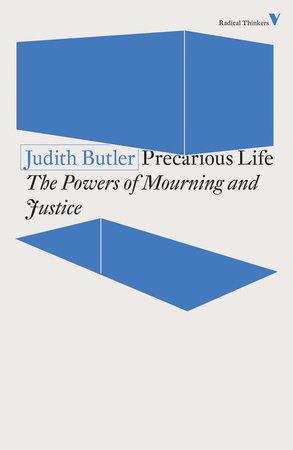 Precarious Life by Judith Butler