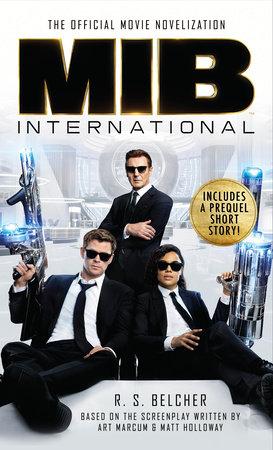 Men In Black International: The Official Movie Novelization by R. S. Belcher