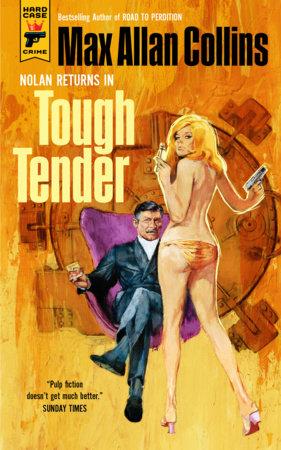 Tough Tender by Max Allan Collins