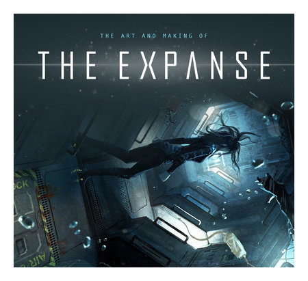 The Art and Making of The Expanse by Titan Books