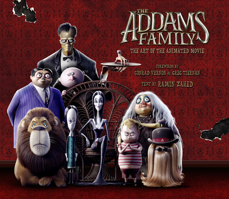 The Art of The Addams Family by Ramin Zahed