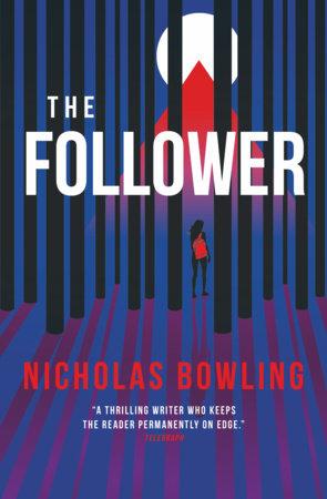 The Follower by Nicholas Bowling