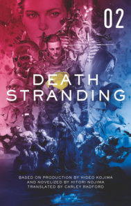 Death Stranding - Death Stranding: The Official Novelization – Volume 2