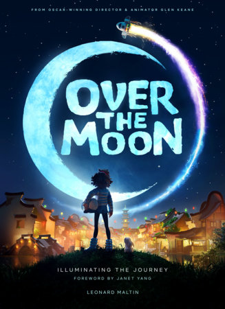 Over the Moon: Illuminating the Journey by Leonard Maltin