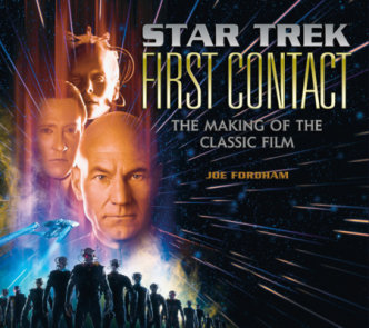 Star Trek: First Contact - The Official Story of the Film