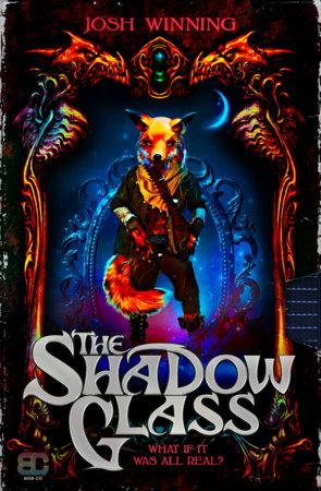 The Shadow Glass by Josh Winning