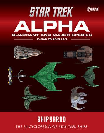 Star Trek Shipyards: The Alpha and Beta Quadrants Volume 2 by
