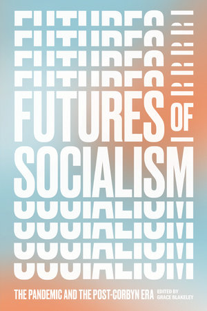 Futures of Socialism by