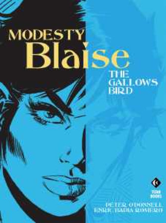 Modesty Blaise: The Gallows Bird by Peter O'Donnell