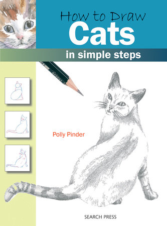 How to Draw Cats in Simple Steps by Polly Pinder