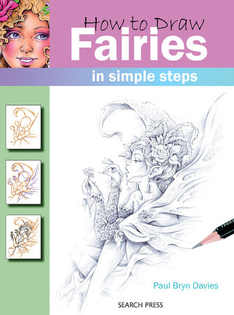 How to Draw Fairies in Simple Steps by Paul Davies