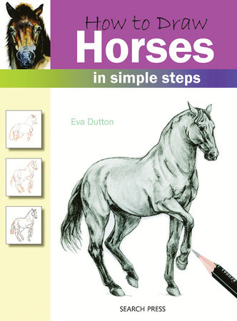 How to Draw Horses in Simple Steps by Eva Dutton