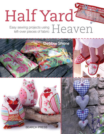 Half Yard# Heaven by Debbie Shore