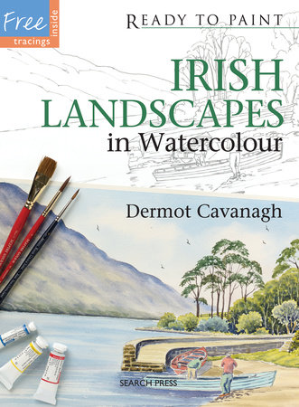 Irish Landscapes in Watercolour by Dermot Cavanagh