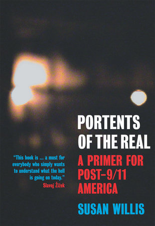 Portents of the Real by Susan Willis