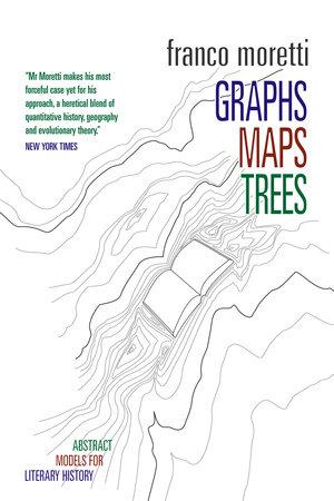 Graphs, Maps, Trees by Franco Moretti