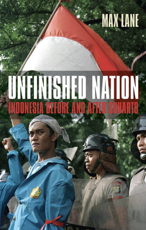Unfinished Nation by Max Lane