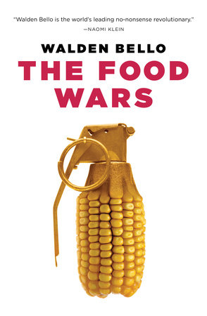 The Food Wars by Walden Bello