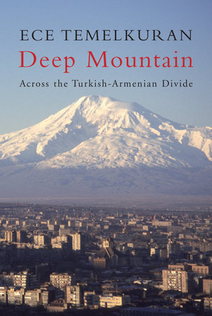 Deep Mountain by Ece Temelkuran