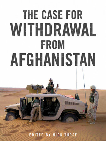 The Case for Withdrawal from Afghanistan by