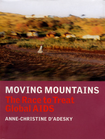 Moving Mountains by Anne-Christine D'Adesky